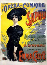 """Cartel original del estreno de """"Sapho"""", ópera de Jules Massenet, que en la novela, por una indisposición de Emma Calvé, Camila la sustituyó, siendo este su debut."""
