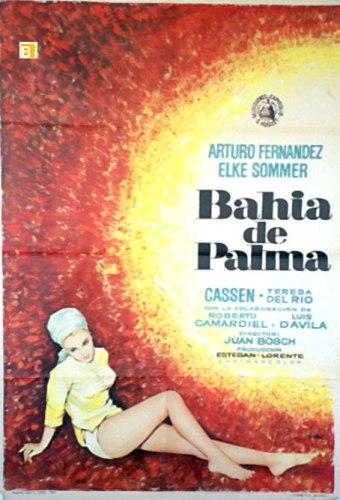 """Cartel anunciador de la película """"Bahía de Palma""""."""