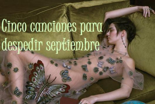 cinco-canciones-para-despedir-septiembre-2