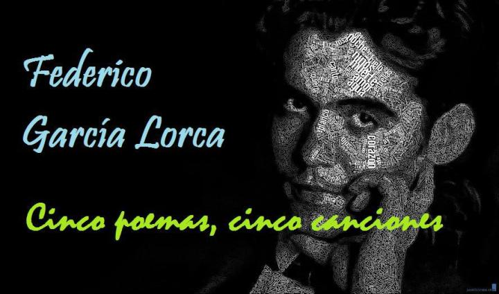 Federico García Lorca Cinco Poemas Cinco Canciones A Mi