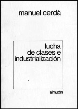 Lucha de clases e industrialización (2)